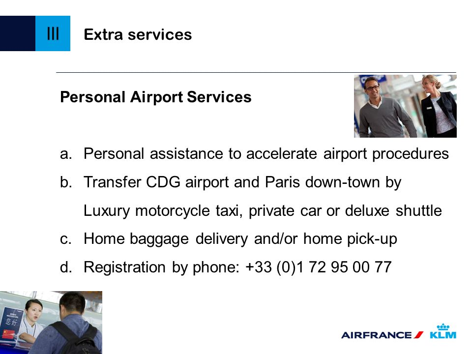 III Extra services Personal Airport Services
