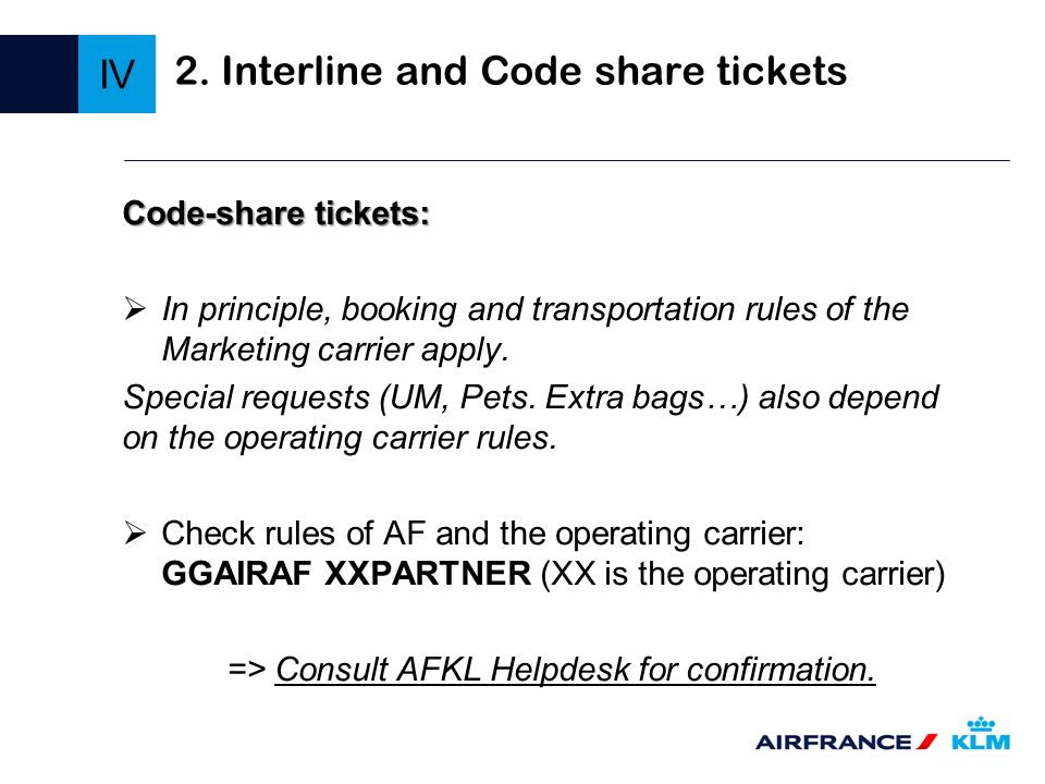 2. Interline and Code share tickets