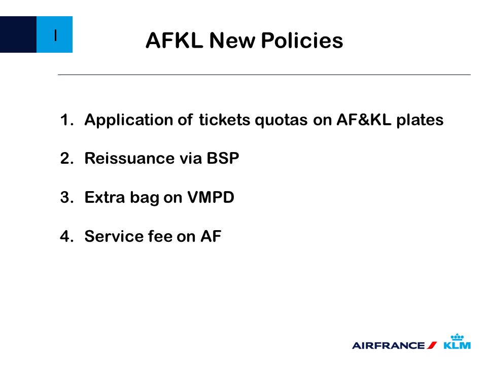 AFKL New Policies I Application of tickets quotas on AF&KL plates