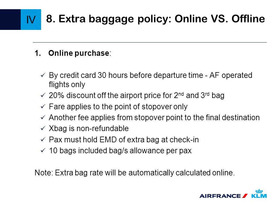 8. Extra baggage policy: Online VS. Offline