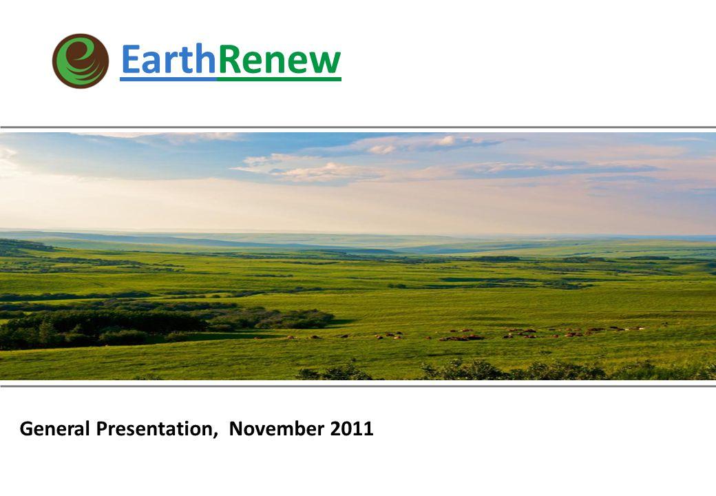 EarthRenew March 2011 General Presentation, November 2011