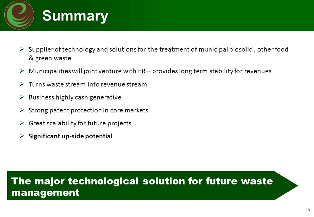 Summary The major technological solution for future waste management