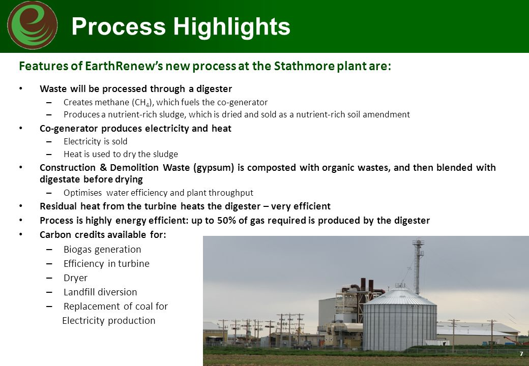 Process Highlights Features of EarthRenew's new process at the Stathmore plant are: Waste will be processed through a digester.