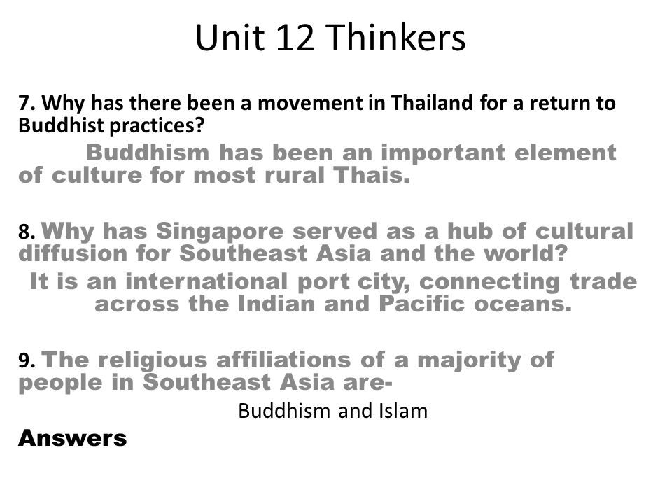 Unit 12 Thinkers 7. Why has there been a movement in Thailand for a return to Buddhist practices
