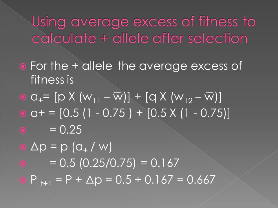 Using average excess of fitness to calculate + allele after selection