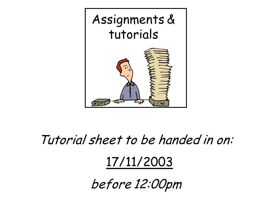 Assignments & tutorials