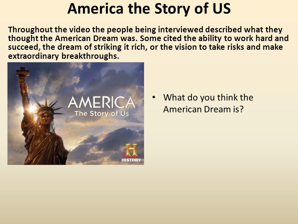 America the Story of US What do you think the American Dream is