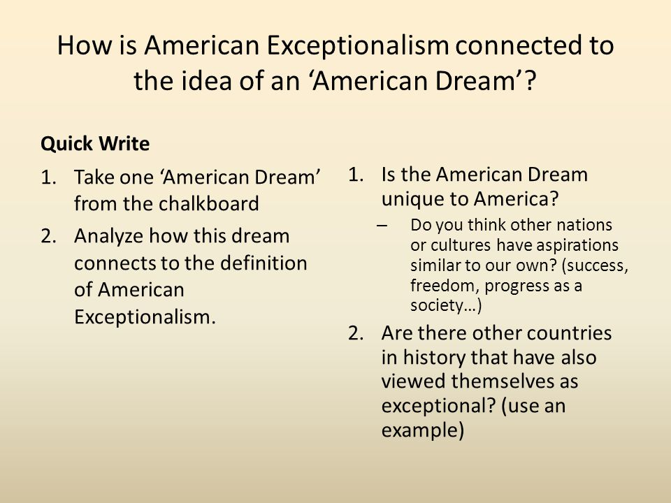 How is American Exceptionalism connected to the idea of an 'American Dream'