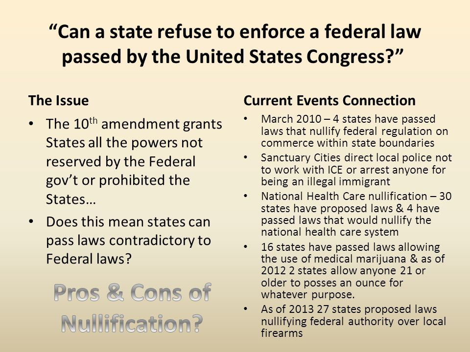 Pros & Cons of Nullification