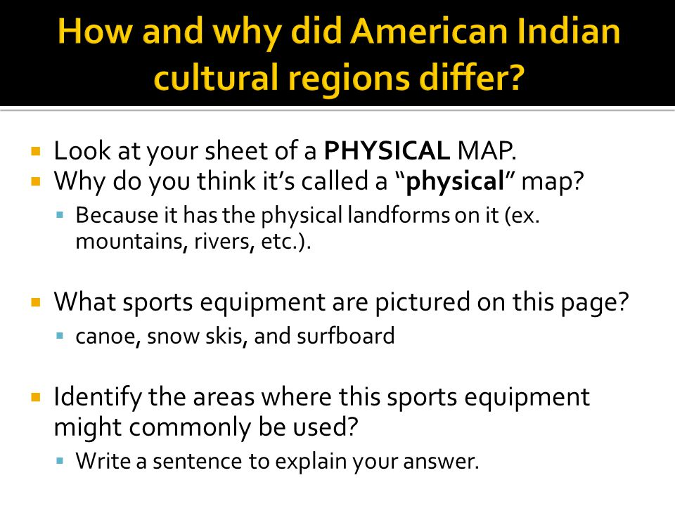 How and why did American Indian cultural regions differ