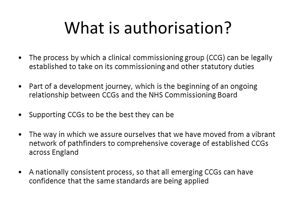What is authorisation