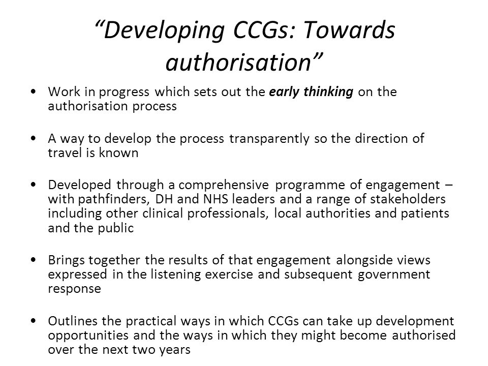 Developing CCGs: Towards authorisation