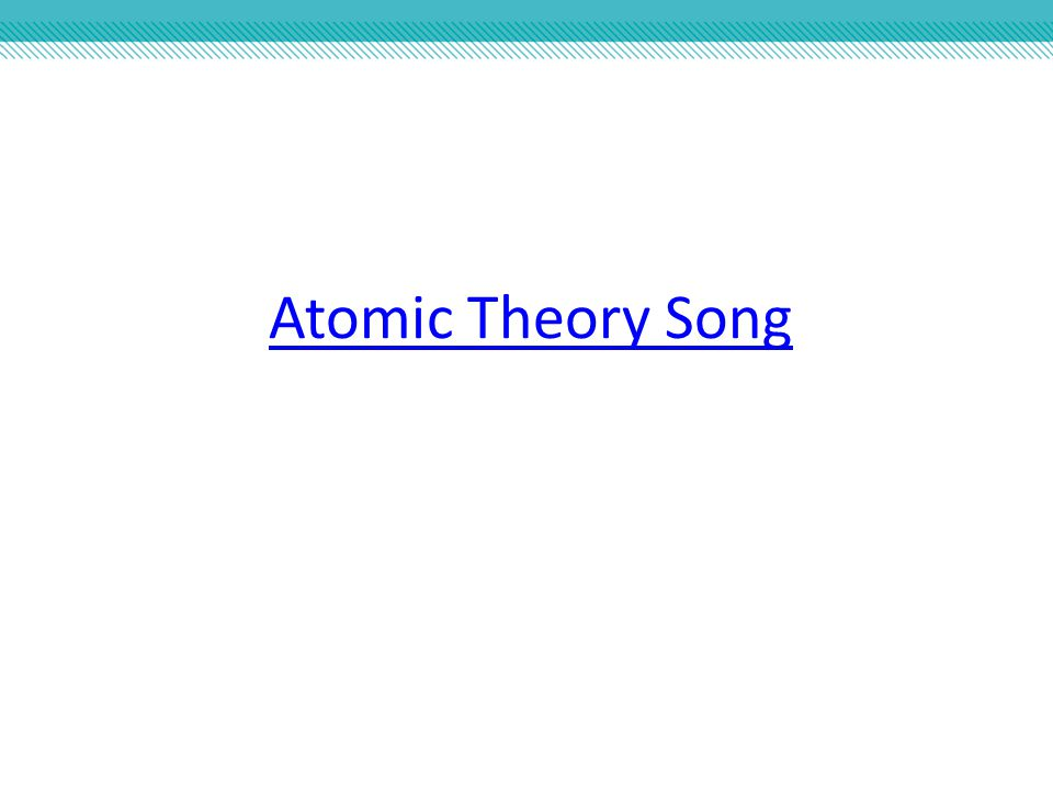 Atomic Theory Song