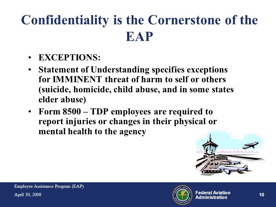 Confidentiality is the Cornerstone of the EAP
