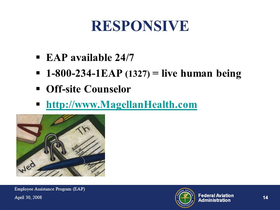 RESPONSIVE EAP available 24/7 1-800-234-1EAP (1327) = live human being