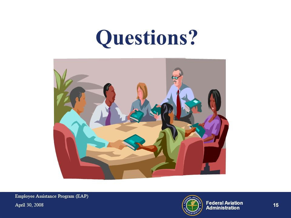 Questions We have 15-30 minutes for questions. Who has the first question Who has the next question