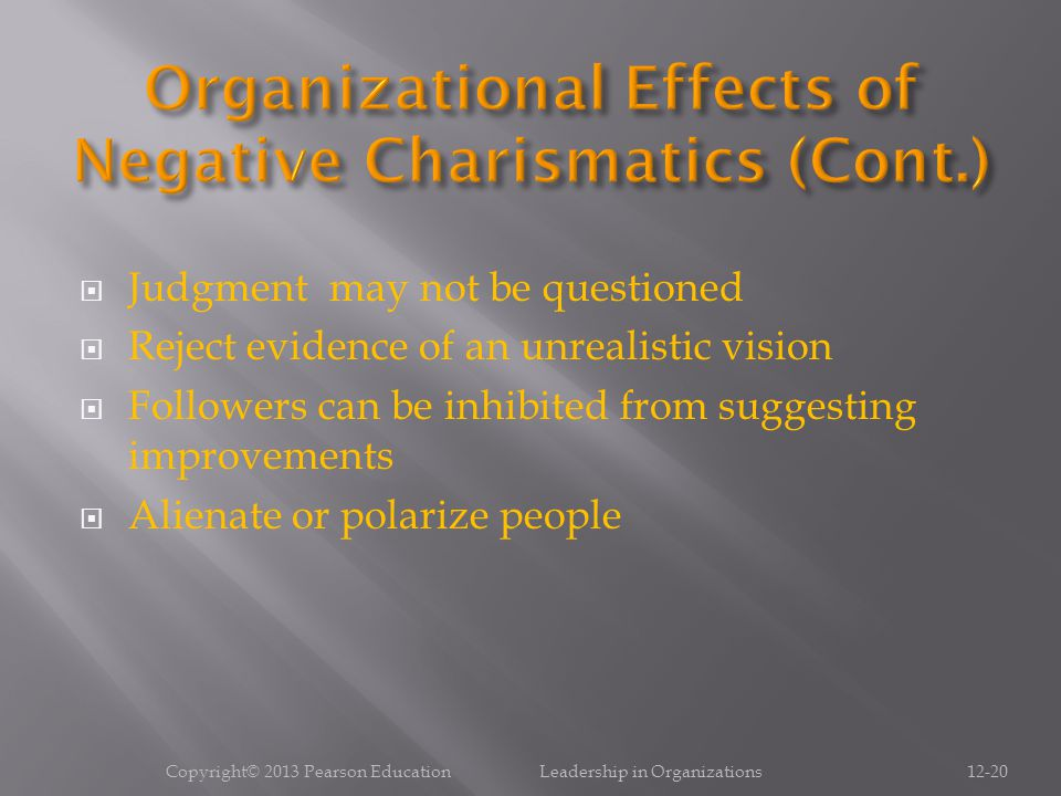 Organizational Effects of Negative Charismatics (Cont.)