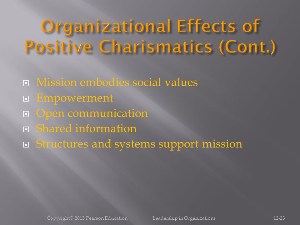 Organizational Effects of Positive Charismatics (Cont.)