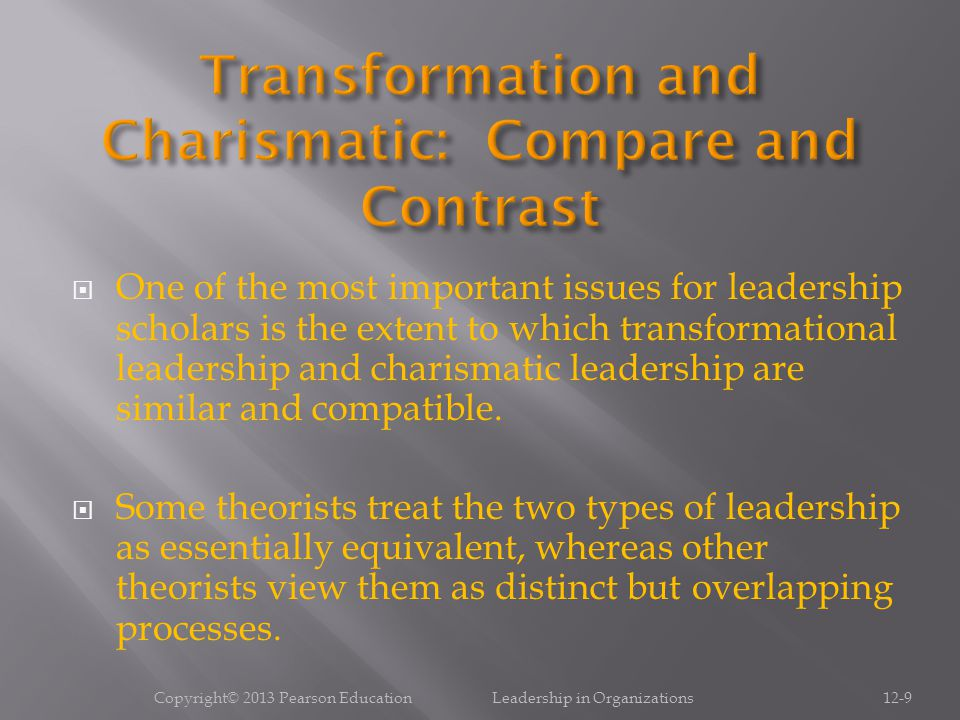 Transformation and Charismatic: Compare and Contrast