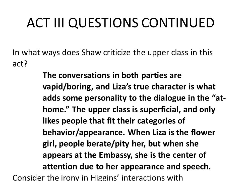 ACT III QUESTIONS CONTINUED