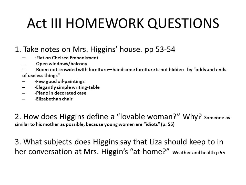 Act III HOMEWORK QUESTIONS