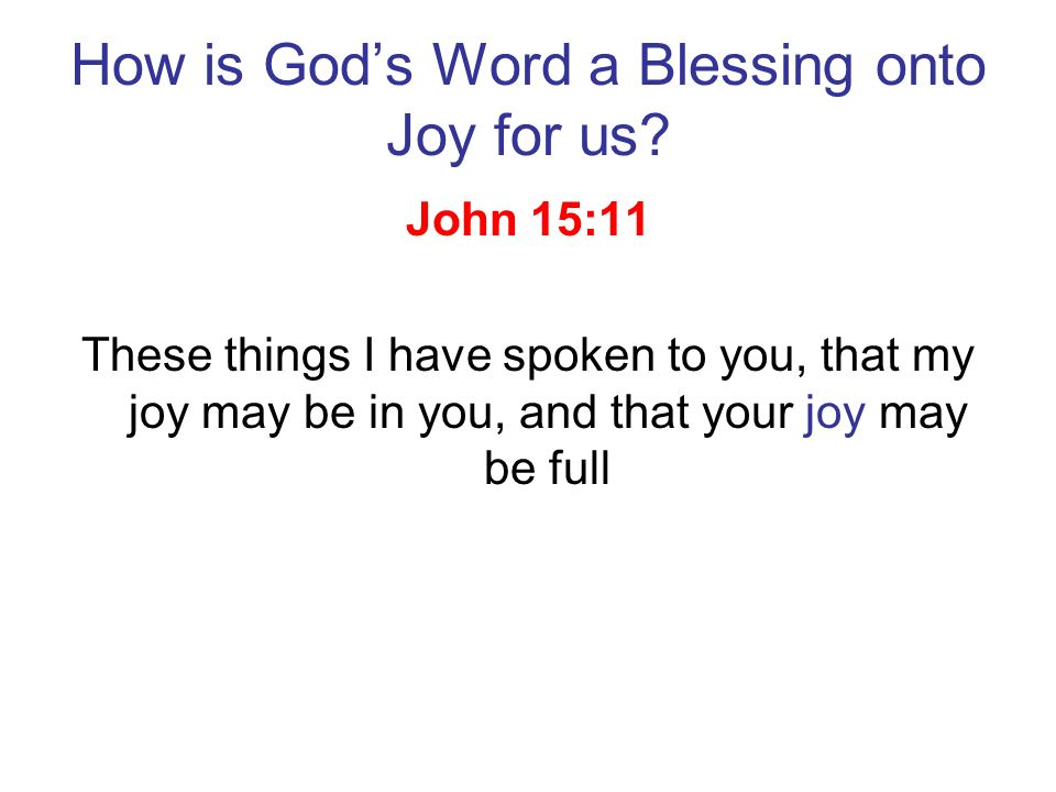 How is God's Word a Blessing onto Joy for us