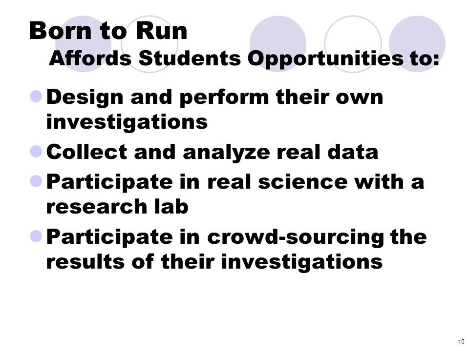 Born to Run Affords Students Opportunities to: