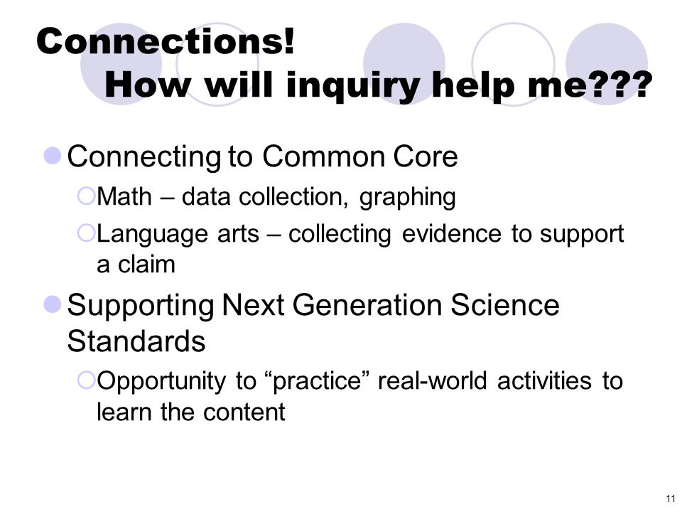 Connections! How will inquiry help me