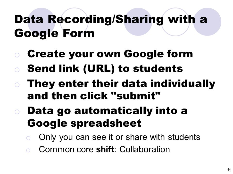 Data Recording/Sharing with a Google Form