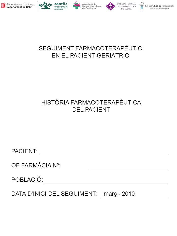 SEGUIMENT FARMACOTERAPÈUTIC EN EL PACIENT GERIÀTRIC
