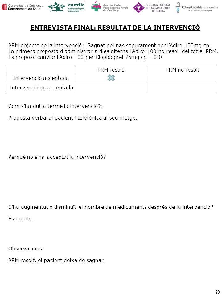 ENTREVISTA FINAL: RESULTAT DE LA INTERVENCIÓ
