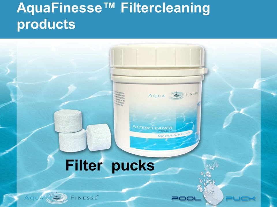 AquaFinesse™ Filtercleaning products