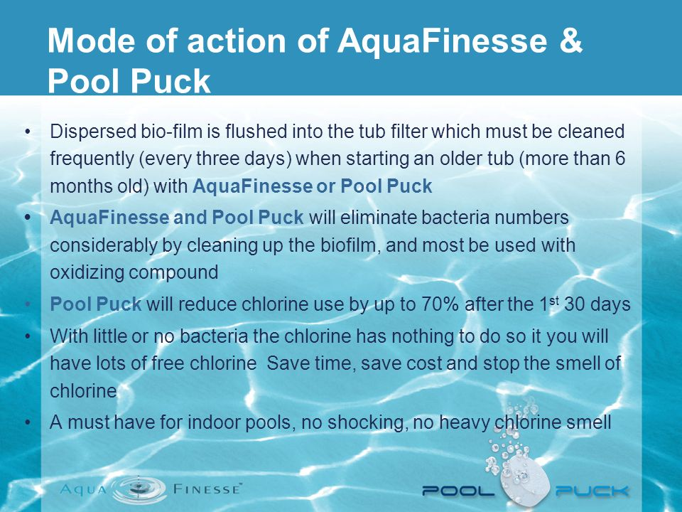Mode of action of AquaFinesse & Pool Puck