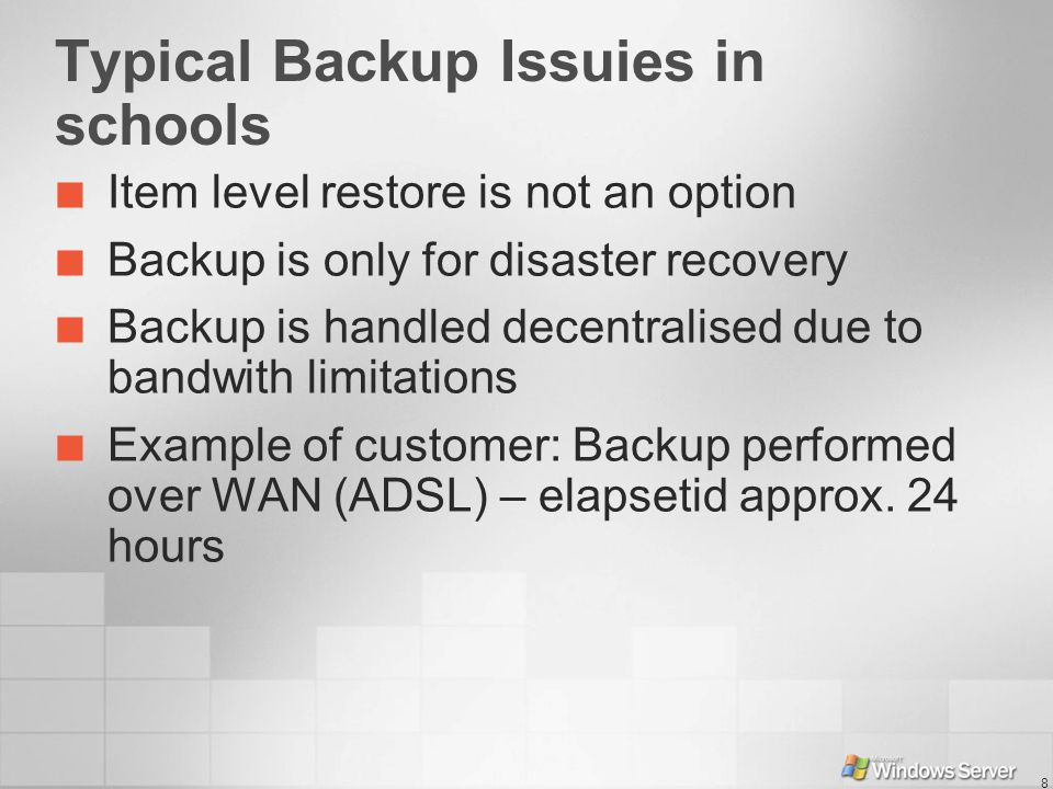 Typical Backup Issuies in schools