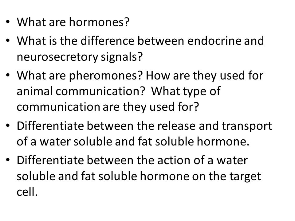 What are hormones What is the difference between endocrine and neurosecretory signals