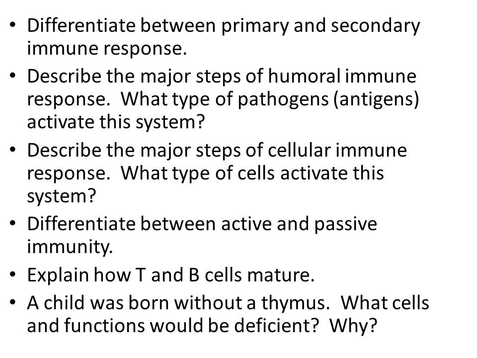 Differentiate between primary and secondary immune response.