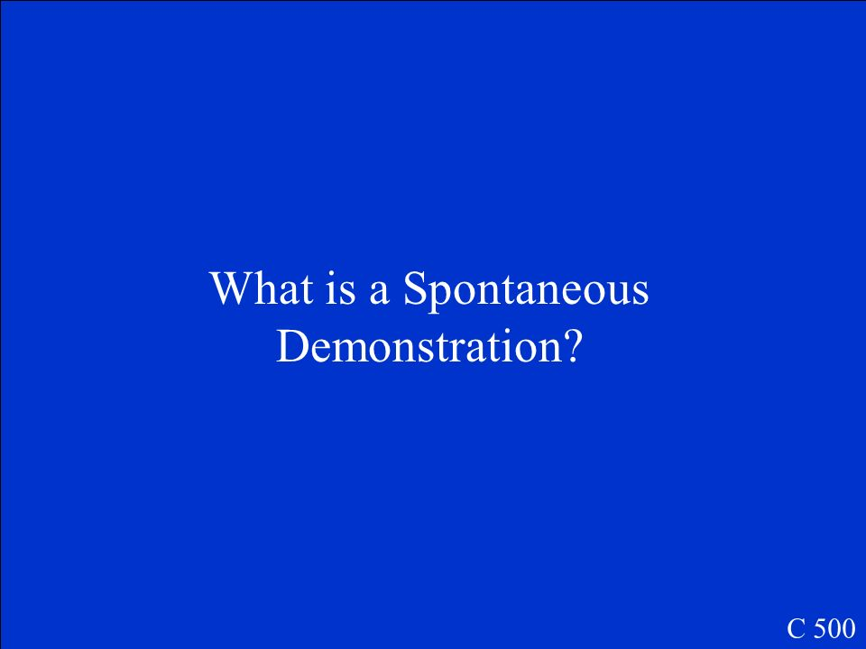 What is a Spontaneous Demonstration