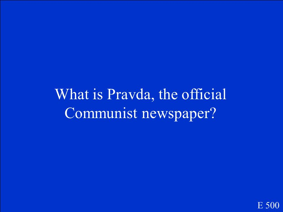 What is Pravda, the official Communist newspaper