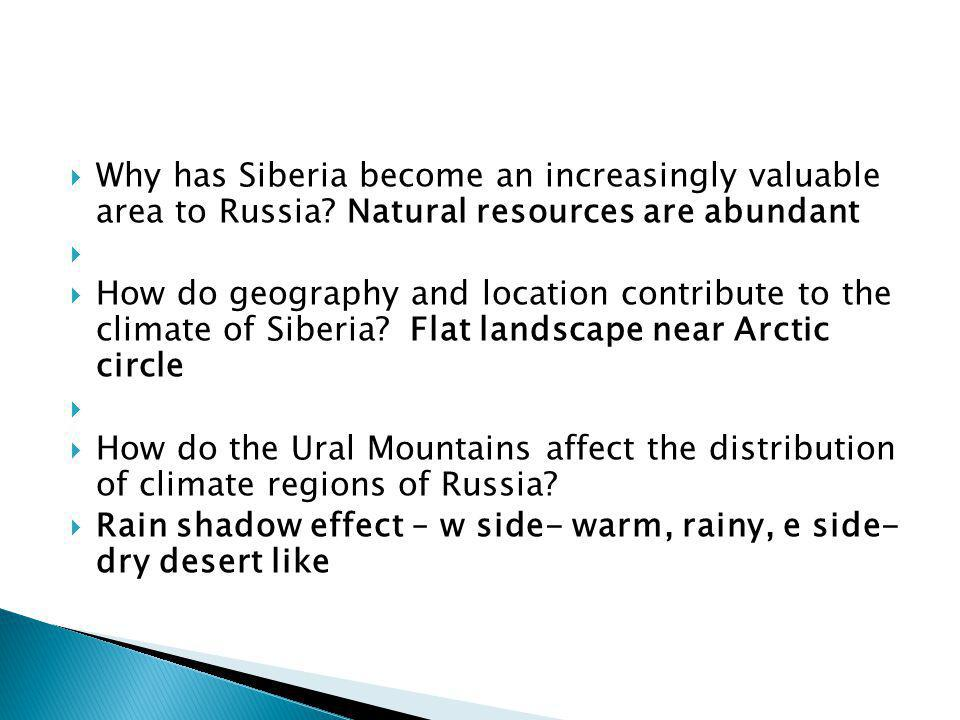 Why has Siberia become an increasingly valuable area to Russia