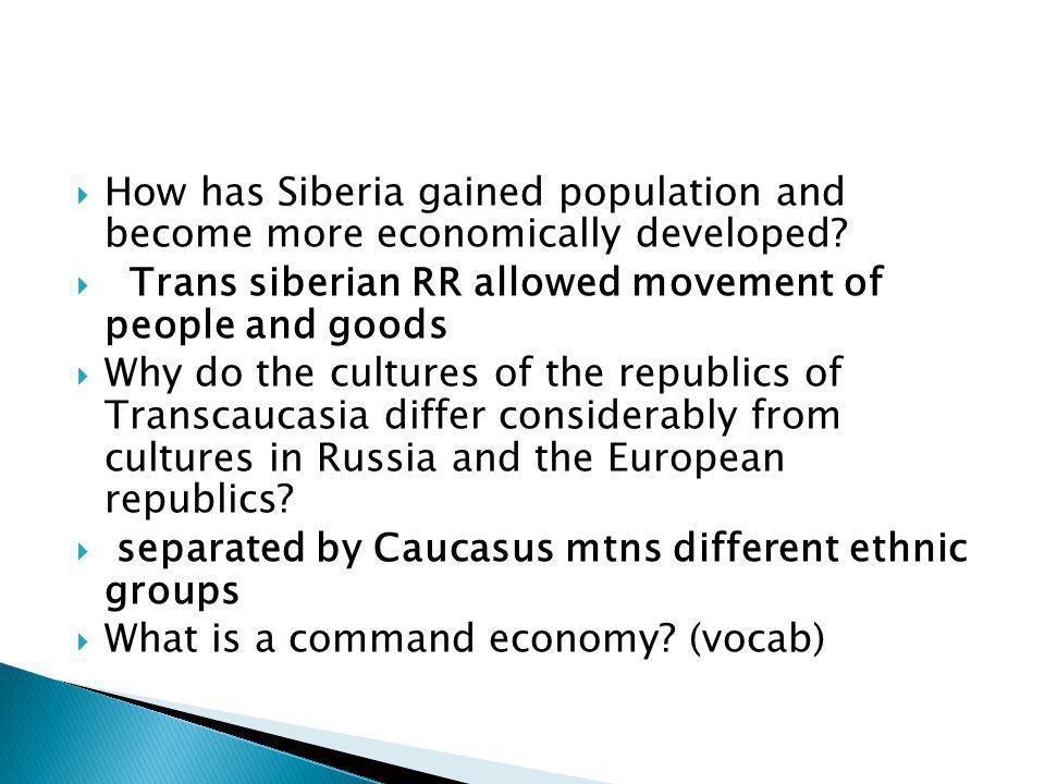 How has Siberia gained population and become more economically developed