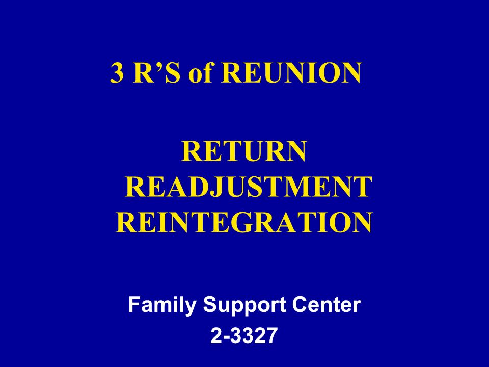 RETURN READJUSTMENT REINTEGRATION