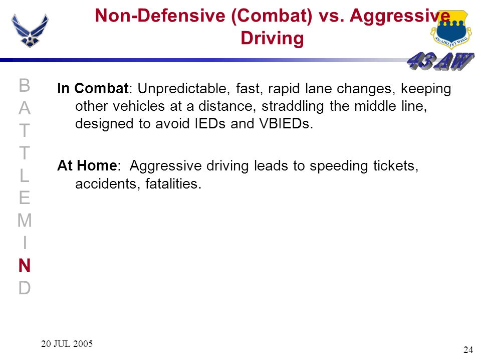 Non-Defensive (Combat) vs. Aggressive Driving