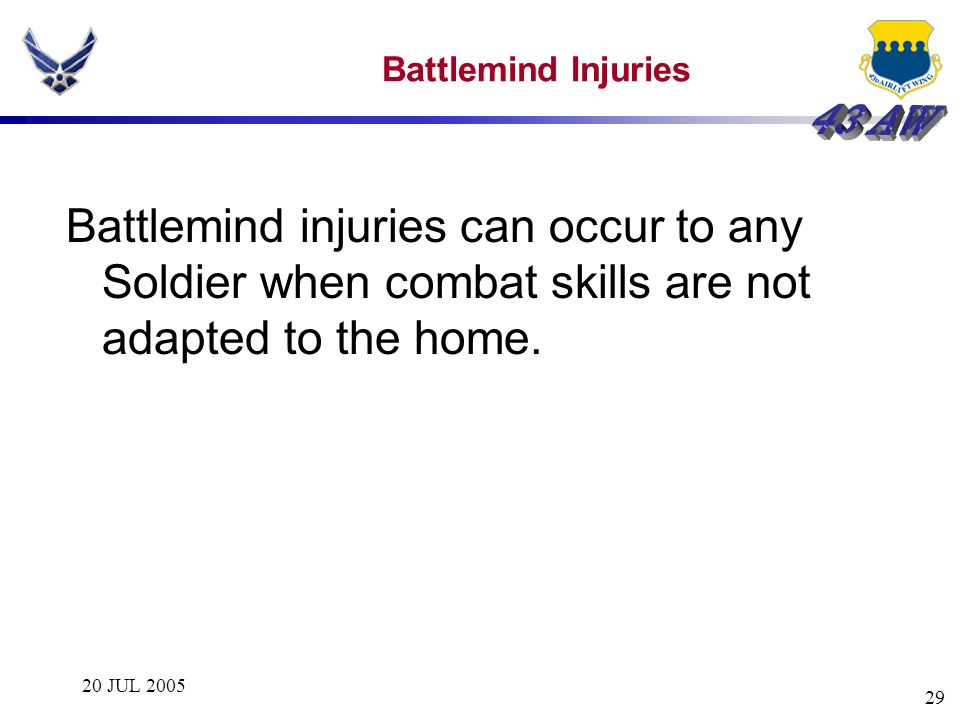 Battlemind Injuries Battlemind injuries can occur to any Soldier when combat skills are not adapted to the home.