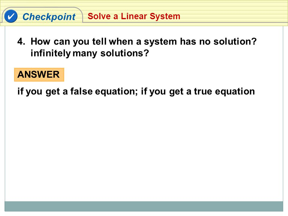 4. How can you tell when a system has no solution