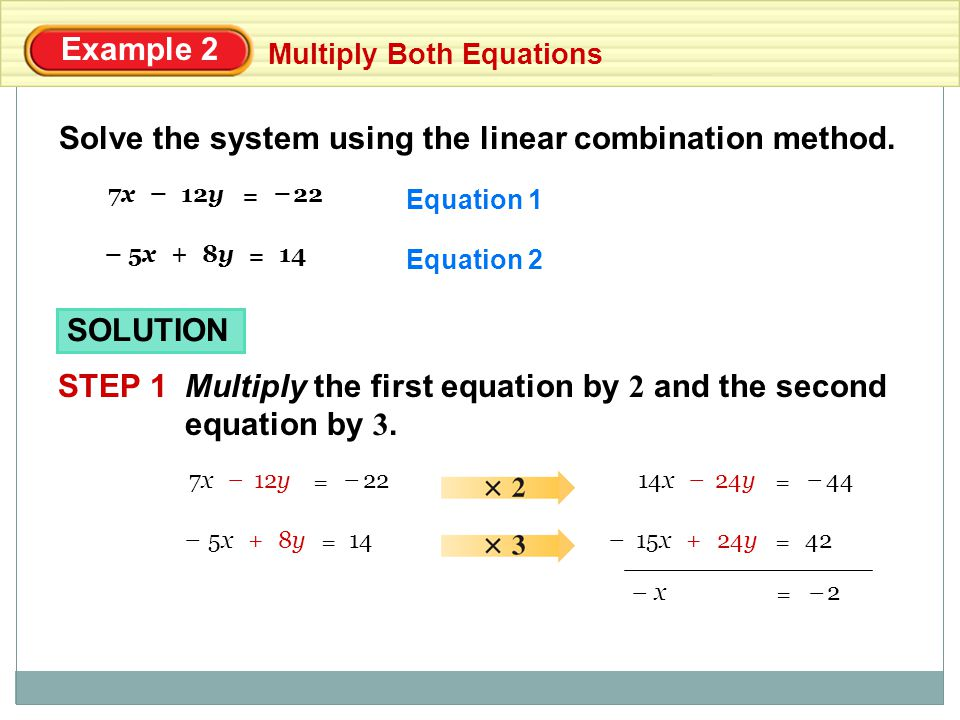 Solve the system using the linear combination method.