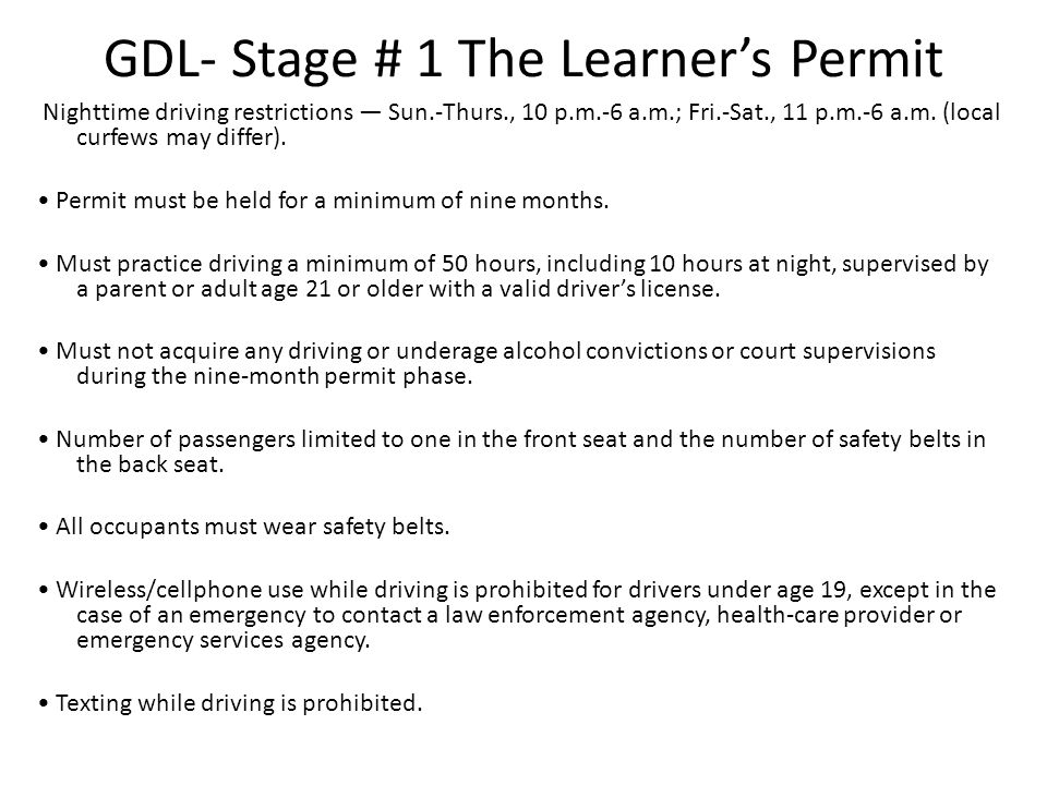 GDL- Stage # 1 The Learner's Permit