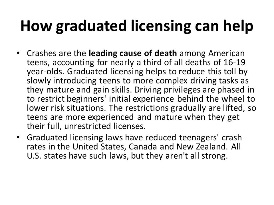 How graduated licensing can help