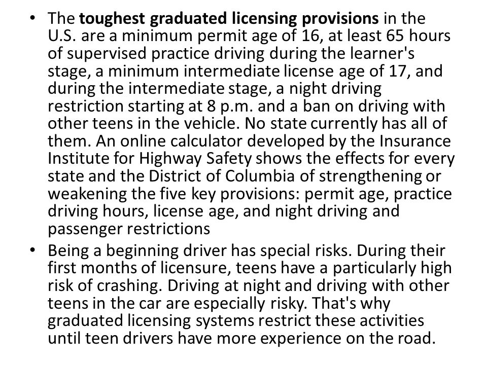 The toughest graduated licensing provisions in the U. S