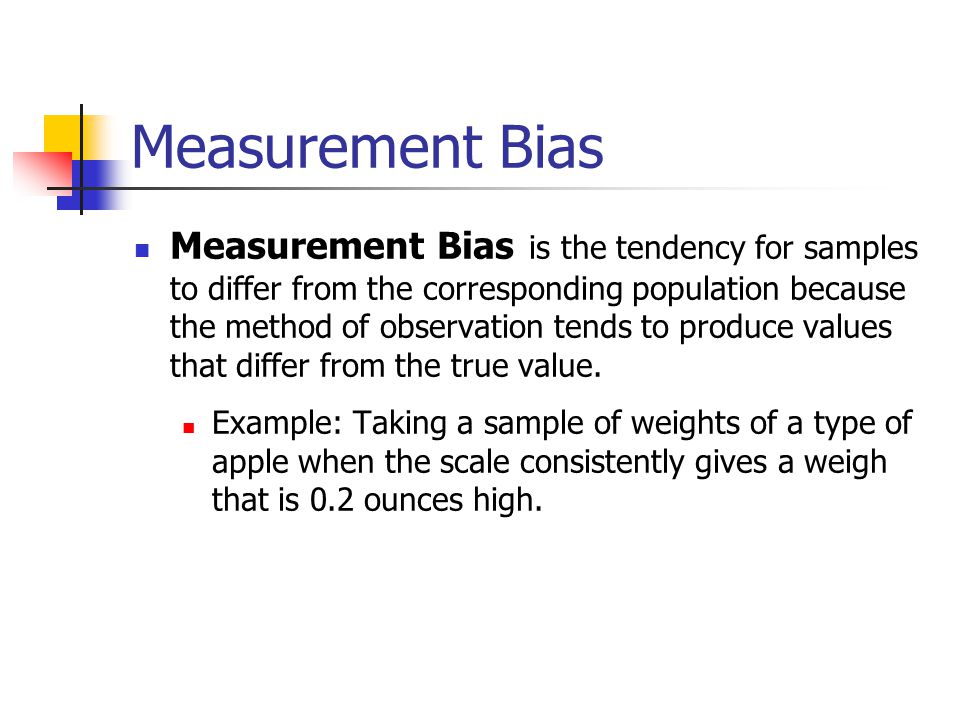 Measurement Bias