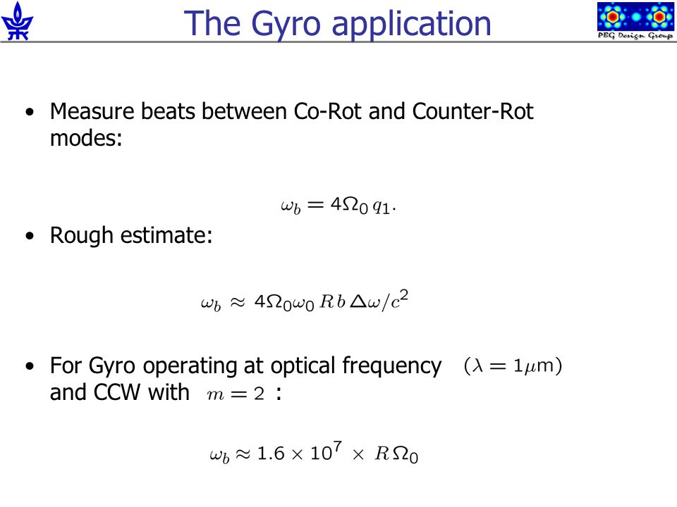 The Gyro application Measure beats between Co-Rot and Counter-Rot modes: Rough estimate: